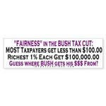 "Bush ""Fairness"" Bumper Sticker"