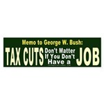 Memo to George Bumper Sticker
