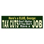 Tax Cuts Don't Matter w/o Jobs Sticker