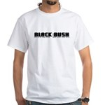 BLACK BUSH!  Value T-shirt