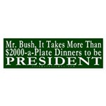 More than Money, Bush Bumper Sticker