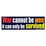 War Can't Be Won Bumper Sticker