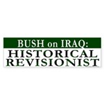Bush: Historical Revisionist (Sticker)