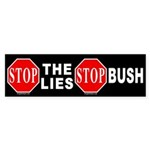 Stop the Lies Stop Bush Bumper Sticker