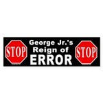 Bush's Reign of Error Bumper Sticker