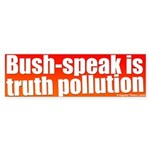 Bush-speak Bumper Sticker