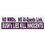 Bush's Lies Kill Bumper Sticker