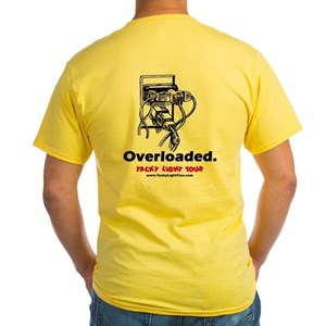 Overloaded.  (Yellow T-Shirt)