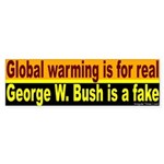 Global Warming Real, Bush Fake Bumper