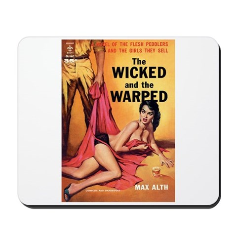 - The Wicked And The Warped Art Mousepad by CafePress