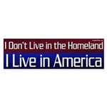 America, not the Homeland Bumper Sticker