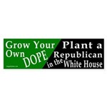 Grow Your Own Dope Bumper Sticker
