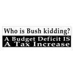 A Deficit is a Tax Hike Bumper Sticker
