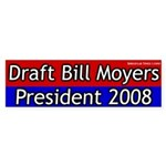 Draft Bill Moyers for President Bumper Sticker