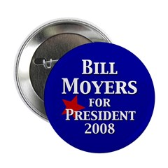 Bill Moyers for President in 2008
