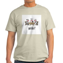 Got Dice? Ash Grey T-Shirt
