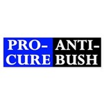 Pro-Cure, Anti-Bush Bumper Sticker