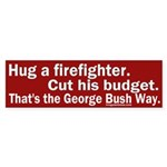 Hug Firefighter, Cut Budget Sticker