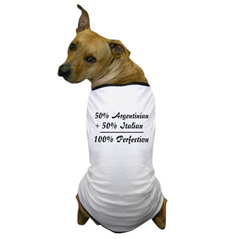 50 Italian 50 Argentinian  Cool Dog T-Shirt by CafePress