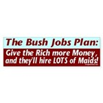 The Bush Jobs Plan Bumper Sticker