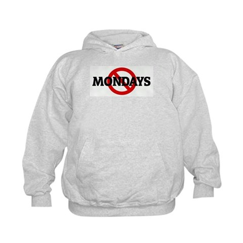 Anti MONDAYS  Humor Kids Hoodie by CafePress
