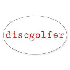 Disc Golf Propoganda Sticker (Oval)