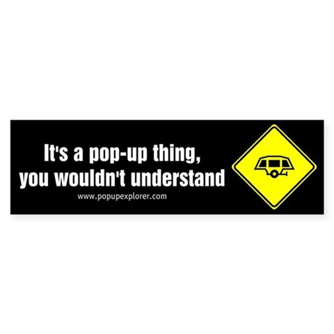 - It's a pop-up thing... Thing Bumper Sticker by CafePress