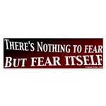 Nothing to Fear Bumpersticker