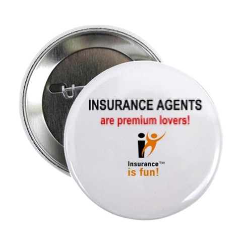 : Insurance is fun  2.25 Button 10 pack by CafePress