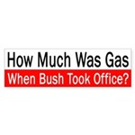 How Much Was Gas? (bumper sticker)