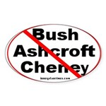 Bush, Ashcroft, Cheney Sticker (Oval)