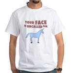 Your Face White T-Shirt