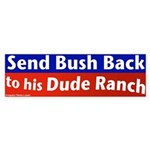 Dude Ranch Bush Bumper Sticker