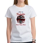 I Love My Firefighter - personalize T-Shirt