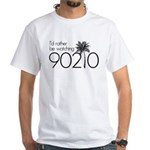 Id rather be watching 90210 White T-Shirt