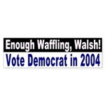 Waffling Walsh Bumper Sticker