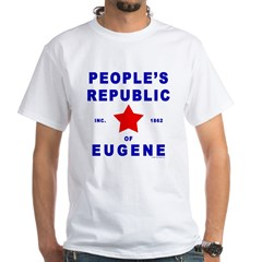 People's Republic of Eugene White T-Shirt