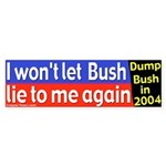 I Won't Let Bush Lie Bumper Sticker