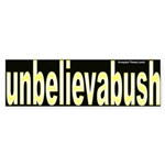 unbelieveabush Bumper Sticker