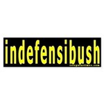 indefensibush Bumper Sticker