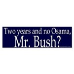 Two years, No Osama Bumper Sticker