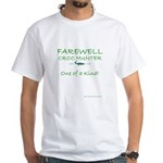 Farewell to One of a Kind - White T-Shirt