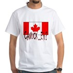 CANUCK EH? White T-Shirt