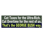Bush on Taxes & Overtime Bumper Sticker