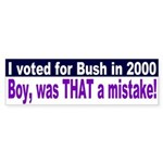 Voting for Bush a mistake Bumper Sticker