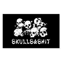 Skulls & Shit Sticker