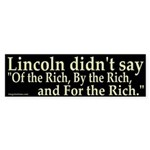 Lincoln didn't say Bumper Sticker