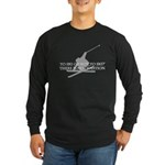 To Ski Or Not To Ski Long Sleeve T-Shirt