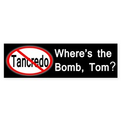 tom tancredo bomb bumper sticker