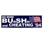 No More Bu**sh** Bumper Sticker